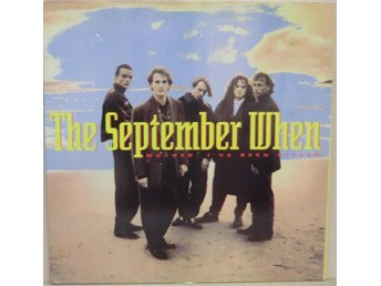 The September When-Mother I've been kissed / LP