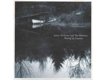 CD -James Yorkston And The Athletes ‎– Moving Up Country