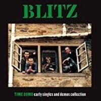 Blitz: Time Bomb - Early Singles And Demos (Vinyl LP)