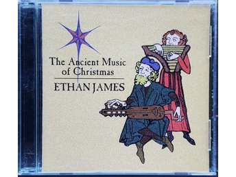 ETHAN JAMES - THE ANCIENT MUSIC OF CHRISTMAS