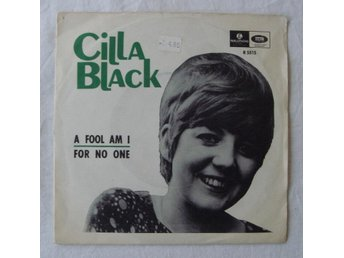 CILLA BLACK - A Fool Am I /For No One (Beatles) Swe-1966 45""