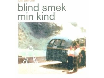 Blind smek min kind