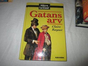 Claire Rayner - Gatans arv /Släkten Lackland bok 3 - Norsjö - Claire Rayner - Gatans arv /Släkten Lackland bok 3 - Norsjö