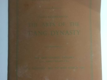 Bok The arts of the Tang Dynasty  Book (The arts of the Tang Dynasty)