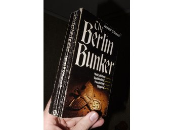 The Berlin Bunker James P O'DOnnell Hitler s sista tid WWII