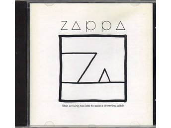 Frank Zappa CD Zappa Ship arriving too late to save a