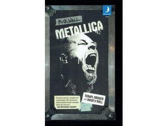 Metallica - Terapi, droger och rock'n'roll (Mick Wall)