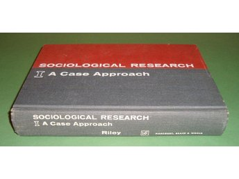 Sociological Reserach. I. A Case Approach.