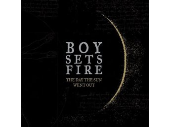 Boysetsfire: The Day The Sun Went Out (Vinyl LP)