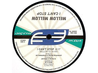 "Mellow Mellow – I can´t stop (Music Man 12"")"