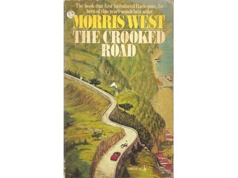 Morris West: The crooked road.