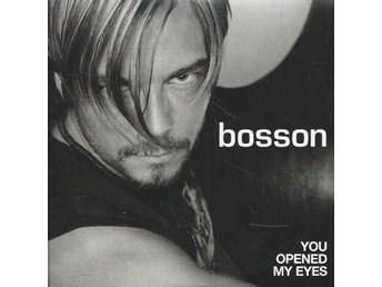 BOSSON - YOU OPENED MY EYES  (CD MAXI/SINGLE )