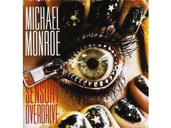 Michael Monroe - Sensory Overdrive (2011) CD, Spinefarm/Universal, New - Ekerö - Michael Monroe - Sensory Overdrive (2011) CD, Spinefarm/Universal, New - Ekerö