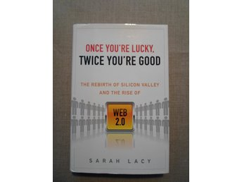 Once youre lucky twice youre good Sarah Lacy se bilder/info