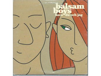 BALSAM BOYS - BARA DU OCH JAG (CD MAXI/SINGLE )