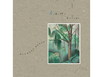 Durutti Column: Without mercy 1984 (Rem) (4 CD)