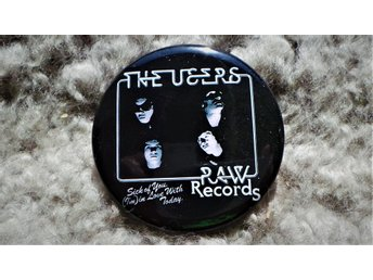 USERS - Stor Button-Badge / Pin / Knapp (Punk, RAW, Stooges, 1977, KBD,)