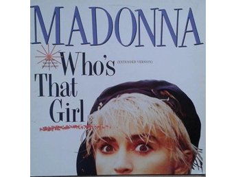 "Madonna title* Who's That Girl (Extended Version)* Synth-pop 12""-maxi"