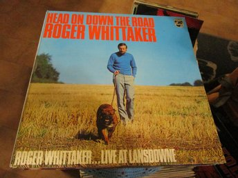 ROGER WHITTAKER - HEAD ON DOWN THE ROAD - LP