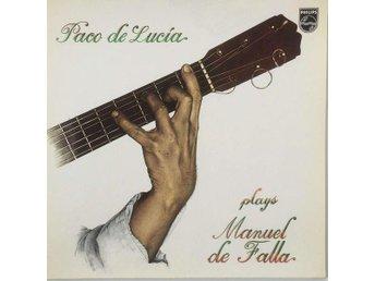 Paco De Lucía - Plays Manuel De Falla (LP, vinyl) - Sundsvall - Paco De Lucía - Plays Manuel De Falla (LP, vinyl) - Sundsvall