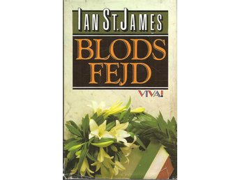 Ian St. James: Blodsfejd.
