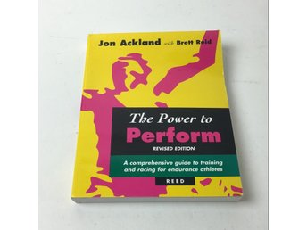 Bok, The Power to Perform, Jon Acklund & Brett Reid, Inbunden