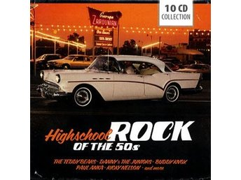 Highschool / Rock of The 50s (10CD) Ord Pris 169 kr SALE