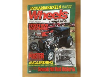 Wheels  nr 1. 1985  Svensk Hot Rod Historia