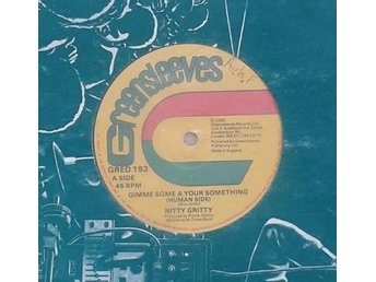 Nitty Gritty  titel*  Gimme Some A Your Something* Reggae, Dancehall UK 12""