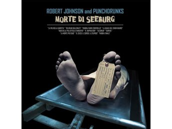 Robert Johnson and Punchdrunks: Morte di Seeburg, LP, Ny (inplastad)