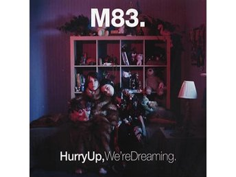 M83: Hurry up we're dreaming (2 Vinyl LP + Download)