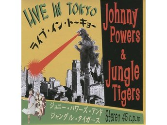 Johnny Powers & the Jungle Tigers - Live In Tokyo - 7'' NY - FRI FRAKT