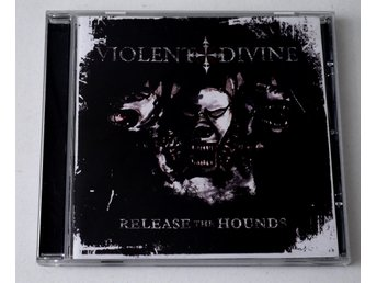 Violent Divine / Release The Hounds CD