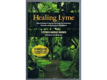 Buhner, Stephen H. Healing Lyme / The most potent natural medicines...