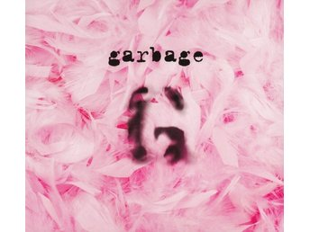 Garbage - S/T 20th Anniversary Deluxe Ed. - 2CD Digipak 2015