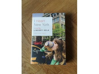 Book - Lindsey Kelk, I Heart New York (English)