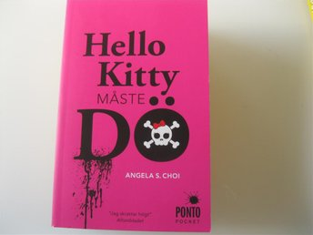 Angela S Choi Hello Kitty måste DÖ