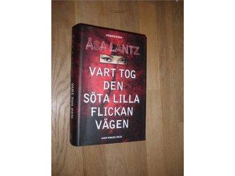 Åsa Lantz - Vart tog den söta lilla flickan vägen - Norsjö - Åsa Lantz - Vart tog den söta lilla flickan vägen - Norsjö