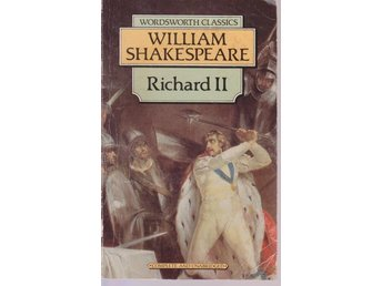 William Shakespeare: Richard II