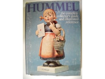 HUMMEL THE COMPLETE COLLECTOR´S GUIDE AND ILLUSTRATED REFERENCE Robert Miller