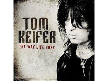 Tom Keifer (Cinderella) -The way life goes cd first solo alb