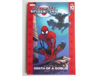 Ultimate Spider-Man Vol 19 Death of a Goblin