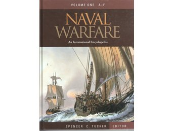 Naval Warfare - An International Encyclopedia - 3 volymer