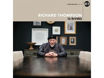 Thompson Richard: 13 rivers (2 Vinyl LP)