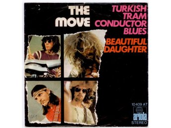 "THE MOVE - Turkish Tram Conductor Blues  7"" Singel  Tyskland"