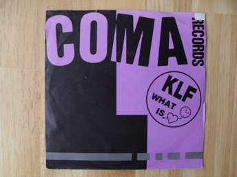 "The KLF - What Time Is Love? 7"" singel"