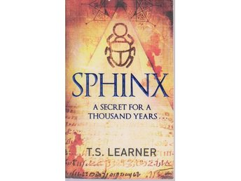 T.S. Learner: Sphinx - A Secret for a Thousand Years...