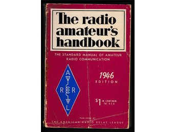 The radio amateurs handbook 1946 - Standard manual of amateur radio communicatio
