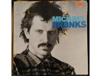 Michael Franks - Skin Dive, LP