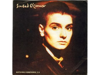 Sinead O' Connor - Nothing Compares 2 U  1990 låt av Prince
